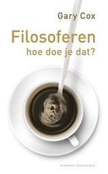 Filosoferen, hoe doe je dat? door (Paperback) - Managementboek.nl   Aanwinstenlijst HB   Scoop.it
