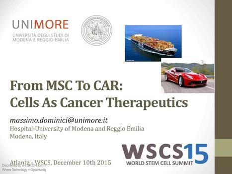 From MSC To CAR: Cells As Cancer Therapeutics, Medical | wesrch | Scoop.it