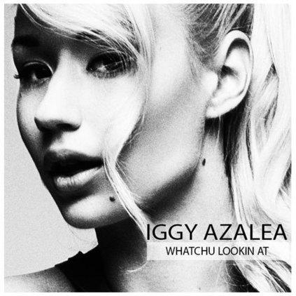 "Iggy Azalea ""Whatchu Lookin' At"" | Rap , RNB , culture urbaine et buzz | Scoop.it"