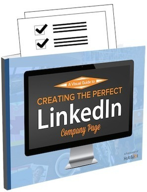 Free Download: How to Create the Perfect LinkedIn Company Page | B2B Marketing and PR | Scoop.it