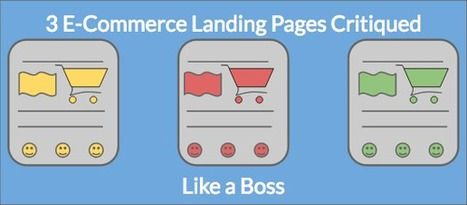 3 E-Commerce Landing Pages Critiqued Like a Boss - The Wishpond Blog   web design   Scoop.it