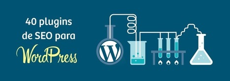 Analizamos 40 Plugins SEO de Wordpress de posicionamiento | social media marketing | Scoop.it