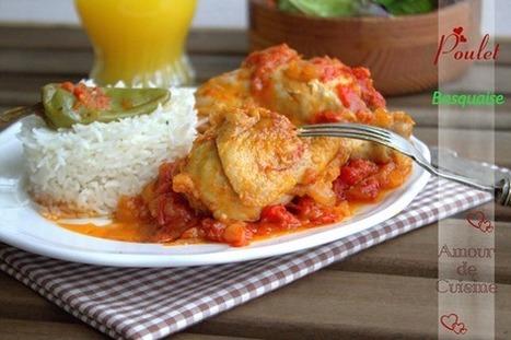 poulet basquaise, recette facile - Amour de cuisine | Cuisine Algerienne, cuisine marocaine, cuisine tunisienne, cuisine indienne | Scoop.it