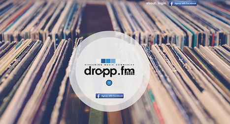 Dropp.fm Can Help You Be The Cool Go-To Person For New Music | Techli | I work on the Interwebs | Scoop.it