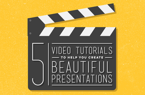 5 Video Tutorials To Help You Create Beautiful Presentations | Digital Marketing & Web Design | Scoop.it