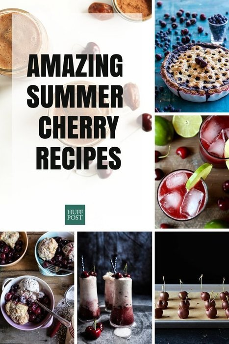 The Cherry Recipes You've Been Waiting For All Year - Huffington Post | ♨ Family & Food ♨ | Scoop.it