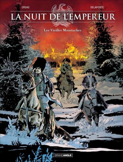 LA NUIT DE L'EMPEREUR - tome 1 - Grand Angle - BD | Romans régionaux BD Polars Histoire | Scoop.it