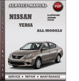 Nissan Versa Service Repair Manual Download | Info Service Manuals | Nissan Repair Service Manuals | Scoop.it
