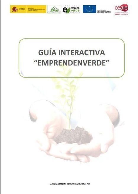 Guía Emprendenverde: herramientas prácticas para que los emprendedores pongan en marcha sus iniciativas verdes | Infraestructura Sostenible | Scoop.it