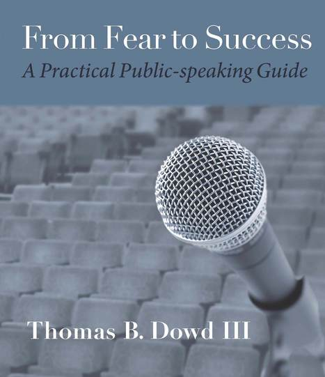 From Fear to Success: A Practical Public-speaking Guide by ... | Public Speaking Resources | Scoop.it