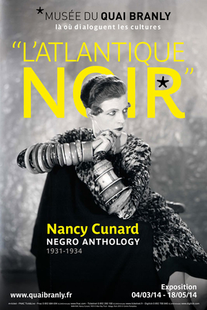 """L'ATLANTIQUE NOIR"" DE NANCY CUNARD - Musée du Quai Branly 