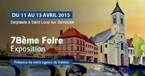 78e Foire Exposition à Saint-Loup sur Semouse du 11 au 13/04 | Avis Serplaste | Scoop.it