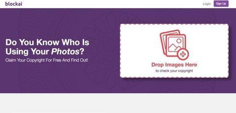 Blockai. Protéger ses images sur Internet – Les outils de la veille | digitalcuration | Scoop.it