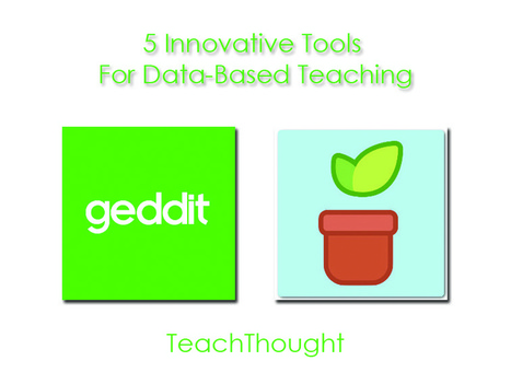 5 Innovative Tools For Data-Based Teaching | Newington Professional Reading | Scoop.it