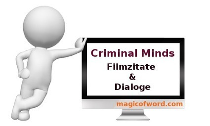 Criminal Minds Zitate | A Collection | Scoop.it