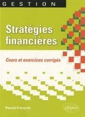 Stratégies financières | Les décisions de gestion redent-elles toujours une organisation plus performante ? | Scoop.it