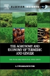 The Agronomy and Economy of Turmeric and Ginger, 1st Edition | K.P. Prabhakaran Nair | Agricultural Biodiversity | Scoop.it