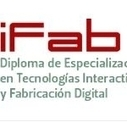 En marcha una nueva edición del Diploma de Fabricación Digital ... | Open Source Hardware, Fabricación digital, DIY y DIWO | Scoop.it