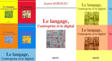 Dix ans d'avance : les fulgurances sémantiques et communicantes de Jeanne Bordeau… | communication numérique corporate | Scoop.it