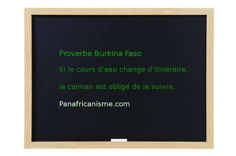 Afrique : proverbe du Burkina Faso | Actions Panafricaines | Scoop.it