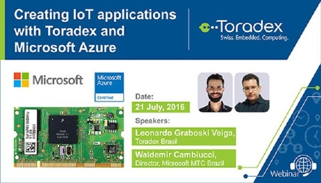 Webinar: Creating IoT applications with Toradex and Microsoft Azure | Toradex Computer Modules | Scoop.it