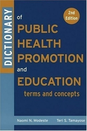 Dictionary of Public Health Promotion and Education: Terms and Concepts   Health promotion. Social marketing   Scoop.it