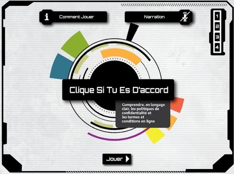 « Clique si tu es d'accord », un jeu pour comprendre les enjeux de la vie privée sur Internet | To learn or not to learn? | Scoop.it