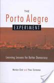 The Porto Alegre Experiment | Digital Protest | Scoop.it