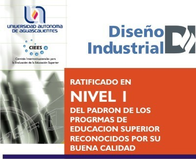 Licenciatura en Diseño Industrial - Aguascalientes Capital - Aguascalientes - UAA Universidad Autónoma de Aguascalientes - I14763   DiseñoIndustrial   Scoop.it