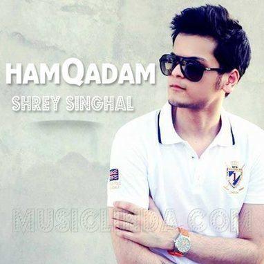Shrey Singhal - Hamqadam *Official Full Song* (2013) Download Free Mp3 | Hacking | Scoop.it