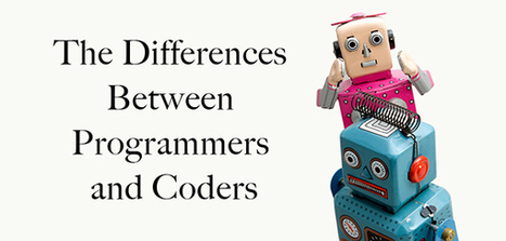 The Differences Between Programmers and Coders | Linguagem Virtual | Scoop.it