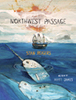 Northwest Passage by Stan Rogers as seen by Matt James | Common Core (Better-than or just as good as) Exemplar Texts | Scoop.it