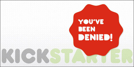 Lessons Learned From a Kickstarter Campaign Gone Wrong   KNOWING.............   Scoop.it