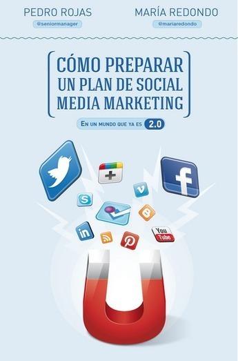 Cómo preparar un plan de social media marketing | dwedw | Scoop.it