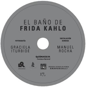 Instalación sonora: El baño de Frida Kahlo | enredArte | Scoop.it