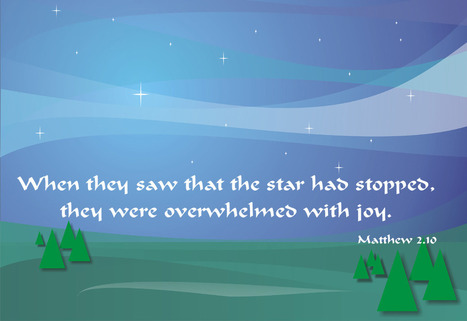 Matthew 2.10 Poster - When they saw that the star had stopped, they were overwhelmed with joy. | Resources for Catholic Faith Education | Scoop.it