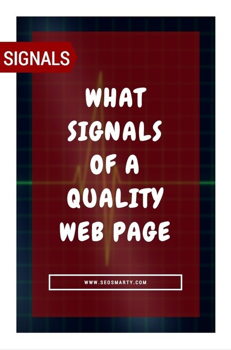 What Signals of a Quality Web Page: E-A-T (Expertise, Authoritativeness, Trustworthiness) and More | Online Marketing Resources | Scoop.it
