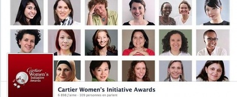 L'entrepreneuriat féminin à impact sociétal important : Cartier Women's Initiative Awards | Actualité des start-ups et de l' Entrepreneuriat sur le Web | Scoop.it