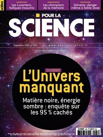 Pour la Science | N°443 | Septembre 2014 | Revue des unes et des sommaires des abonnements du CDI | Scoop.it
