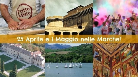 Grande anticipo d'Estate: i Ponti di Primavera nelle Marche | Hideaway Le Marche | Scoop.it