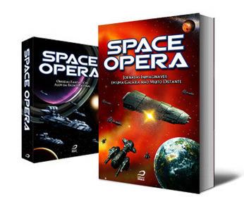 Solte o seu lado escritor - a antologia de ficção científica Space Opera III está com inscrições abertas | Nós Geeks | Paraliteraturas + Pessoa, Borges e Lovecraft | Scoop.it