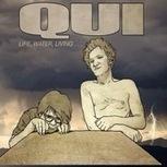 QUI - Life, water, living - Music in Belgium | Noise rock | Scoop.it