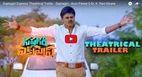 Saptagiri Express Movie Theatrical Trailer Released - Comedian Saptagiri - FreeCenter | Indian | Scoop.it