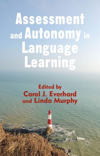 Assessment and Autonomy in Language Learning | Language Assessment | Scoop.it