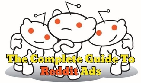The Complete Guide To Reddit Ads | Online Marketing Resources | Scoop.it