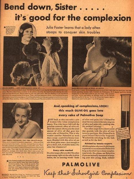 1932-Bend down sister...it's good for the complexion | A Cultural History of Advertising | Scoop.it