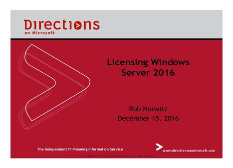 "Webinar Dec 15 1PM EST: Licensing Windows Server 2016 | The ""in"" report. 