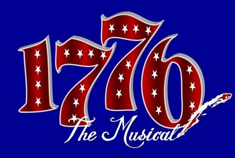 10 Star-Spangled Facts About the Musical '1776' | US History | Scoop.it