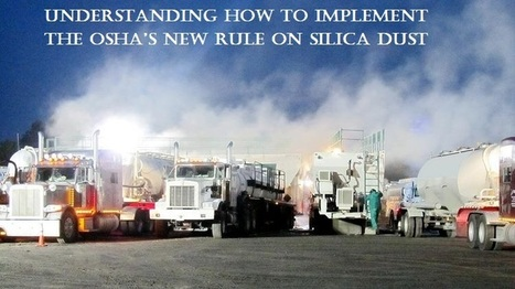 Understanding how to implement the OSHA's new rule on silica dust | mentorhealth | Scoop.it