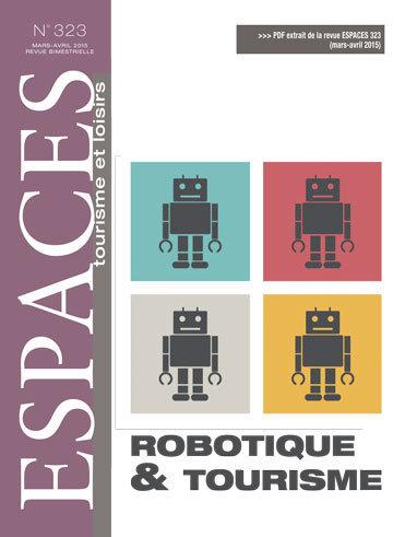 Robotique & tourisme | Médias sociaux et tourisme | Scoop.it